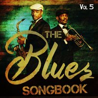 The Blues Songbook, Vol. 5 — сборник