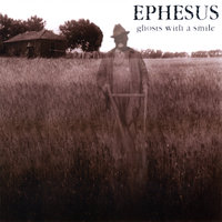Ghosts With A Smile — Ephesus