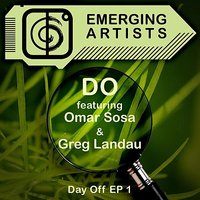 Day Off EP 1 — Do, Omar Sosa, Greg Landau