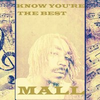Know You're the Best — Mall
