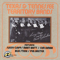 Texas & Tennessee Territory Bands: 1928-1931 — сборник