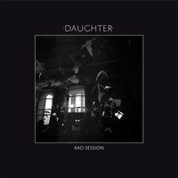 4AD Session — Daughter