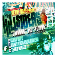 I Wanna / Flying — Kenny Dope, The Hillsiders