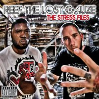 The Stress Files — Reef the Lost Cauze