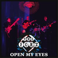 Open My Eyes — The Forz