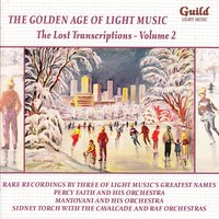 The Golden Age of Light Music: The Lost Transcriptions - Vol. 2 — сборник