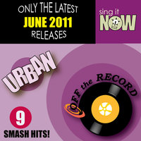 June 2011 Urban Smash Hits (R&B, Hip Hop) — Off The Record