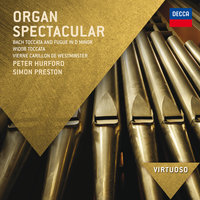 Organ Spectacular — Peter Hurford, Simon Preston