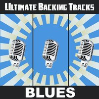 Ultimate Backing Tracks: Blues — SoundMachine