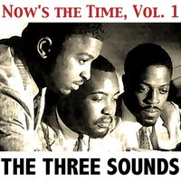 Now's the Time, Vol. 1 — The Three Sounds
