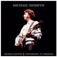 Nevada Fighter / Tantamount To Treason — Michael Nesmith