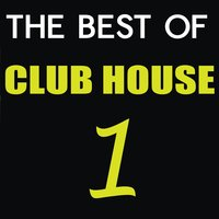 The Best of Club House, Vol. 1 — сборник