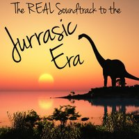 The Real Soundtrack to the Jurassic Era — сборник