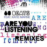 Are You Listening Remixes — 68 Beats feat. Katie Marne
