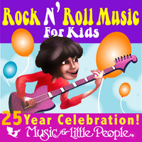 Music for Little People 25th Anniversary Rock N Roll For Kids — сборник