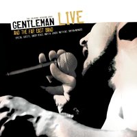 Gentleman & The Far East Band LIVE — Gentleman