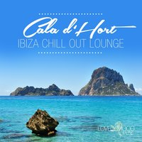 Cala D'hort Ibiza Chill out Lounge — сборник