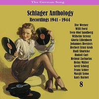 The German Song / Schlager Anthology, Vol. 8 - Recordings 1941 - 1944 — сборник