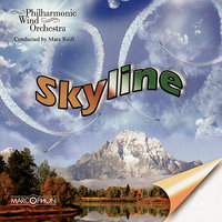 Skyline — Marc Reift, Philharmonic Wind Orchestra