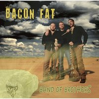 Band of Brothers — Bacon Fat