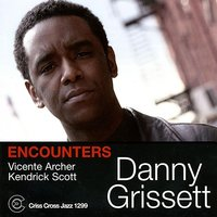 Encounters — Kendrick Scott, Danny Grissett, Vicente Archer