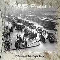 Traveling Through Time — The JMS Project