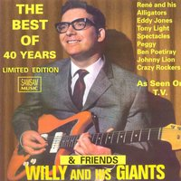 The Best Of 40 years & Friends — Willy and his Giants