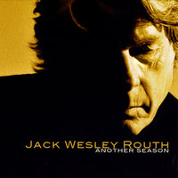 Another Season — Jack Wesley Routh