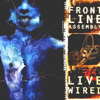 Live Wired — Front Line Assembly