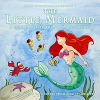 The Little Mermaid & Other Childrens Favourites — The Main Street Band & Orchestra