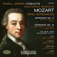 Mozart: Wind Serenades No. 11, K. 375 & No. 12, K. 388 — Вольфганг Амадей Моцарт, The New York Woodwind Octet, Newell Jenkins