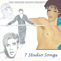 7 Studio Songs — The Orchid House Project