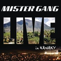 Live in Kanaky — Mister Gang