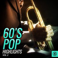 60's Pop Highlights, Vol. 2 — сборник