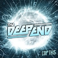 Cop This — The Deep End