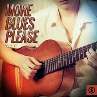 More Blues Please, Vol. 1 — сборник