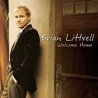Welcome Home — Brian Littrell
