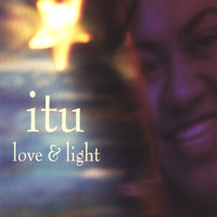 Love & Light — Itu