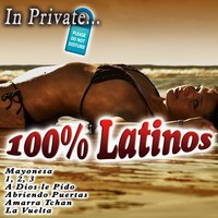 In Private... 100% Latinos — сборник