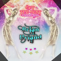 Get The Best Collection — Brian Hyland