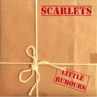Little Rumours — Scarlets