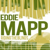 Riding the Blinds — Eddie Mapp