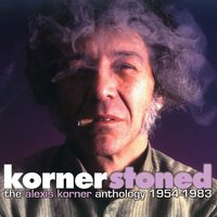 Kornerstoned - The Alexis Korner Anthology 1954-1983 (Selected Works) — Alexis Korner