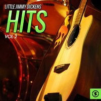 Hits, Vol. 2 — Little Jimmy Dickens