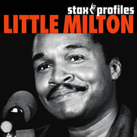 Stax Profiles - Little Milton — Little Milton