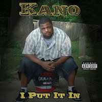 I Put It In — Kano