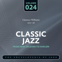 Classic Jazz- The Encyclopedia of Jazz - From New Orleans to Harlem, Vol. 24 — сборник