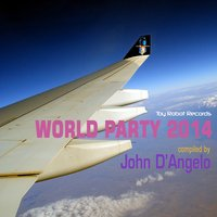World Party 2014 (Compiled by John D'Angelo) — сборник