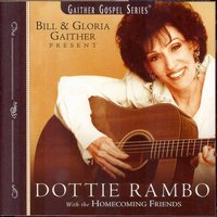 Dottie Rambo with The Homecoming Friends — Bill & Gloria Gaither