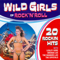 Wild Girls of Rock 'n' Roll — сборник